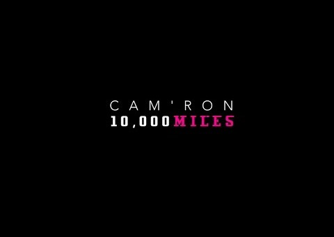 Cam'ron – 10,000 Miles (Video)