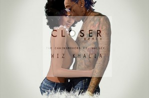 Wiz Khalifa – Closer (Remix)