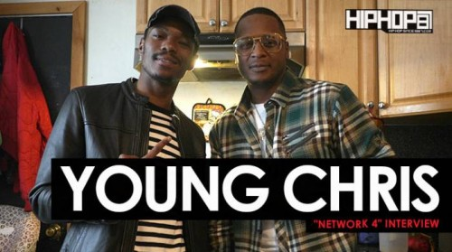 "young-chris-network-4-interview-500x279 Young Chris ""Network 4"" Interview Part 1 (HHS1987 Exclusive)"