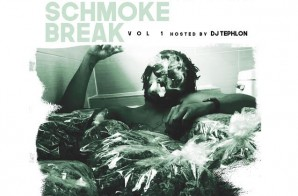 Cheif Green – Schmoke Break (Vol. 1) (Mixtape) (Hosted by DJ Tephlon)