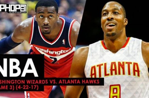 NBA Eastern Conference Round 1: Washington Wizards vs. Atlanta Hawks (Game 3) (4-22-17) (Preview)