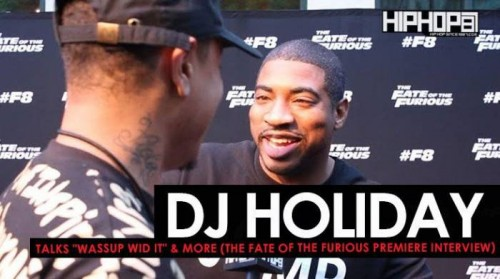 "Holiday-500x279 DJ Holiday Talks ""Wassup Wid It"" Ft. 2 Chainz, '4am in Decatur"" & More at The Fate of The Furious ""Welcome to Atlanta"" Private Screening (Video)"