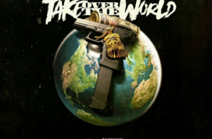 Hollywood Rowe – Take Over The World