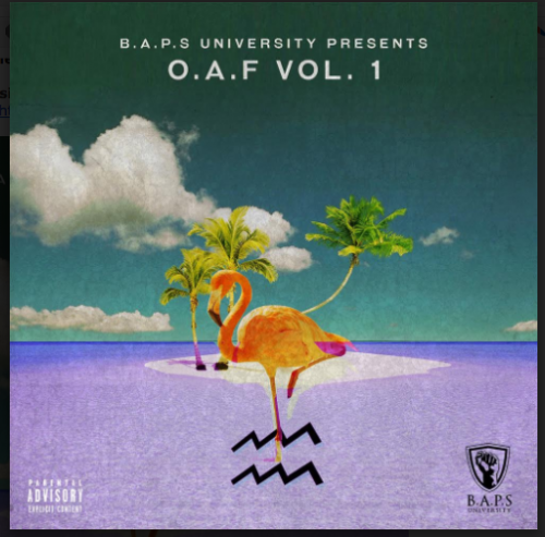 Screen-Shot-2017-04-02-at-10.36.49-PM-500x493 Sir & BAPS University - O.A.F MIXTAPE VOL. 1