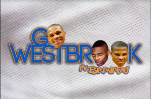 MC Bravado – Go Westbrook