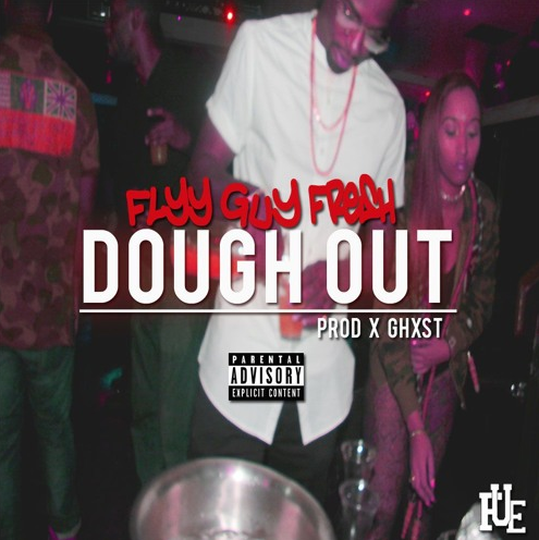 Screen-Shot-2017-04-11-at-12.46.46-AM Flyy Guy Fresh - Dough Out Prod. by Ghxst