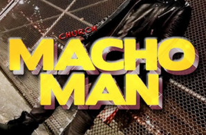 Church – Macho Man