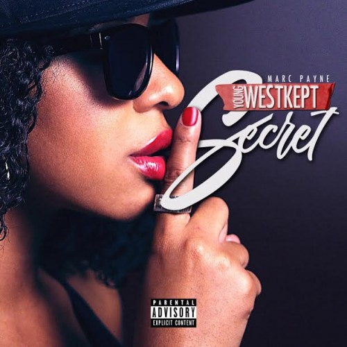 Secret-500x500 Marc Payne - Young West Kept Secret (Mixtape)