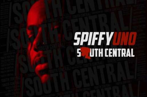 SpiffyUNO – South Central (Album Stream)