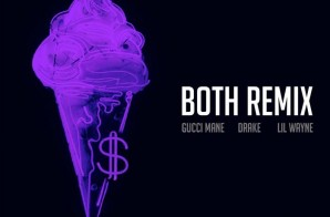 Gucci Mane – Both Ft. Drake & Lil Wayne (Remix)