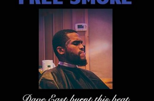 Dave East – Free Smoke (Remix)