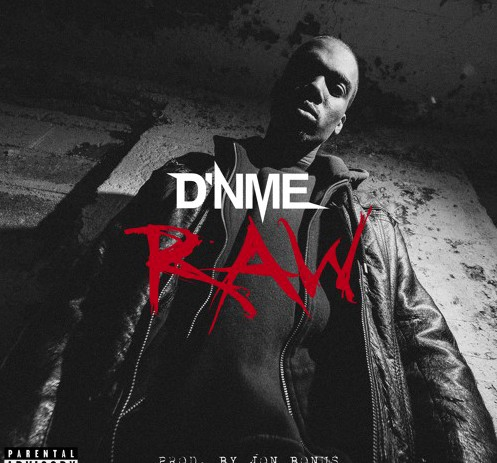 dr D'NME - Raw