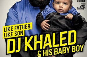 DJ Khaled & Son Asahd Khaled Cover XXL Mag