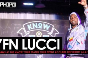 "YFN Lucci Performs ""Everyday We Lit"", ""Heartless"" & More at the Know Your Status Tour Event at Clark University (4-20-17) (Video)"