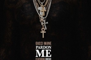 Gucci Mane – Pardon Me Ft. Rocko