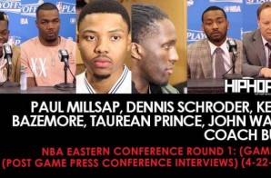 NBA Eastern Conference Round 1: Paul Millsap, Dennis Schroder, Kent Bazemore, Taurean Prince, John Wall, Coach Bud (Game 3) (Post Game Press Conference Interviews) (4-22-17)