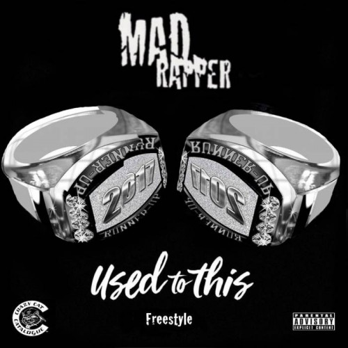 used-to-this-new-art-1-500x500 Mad Rapper - Used To This (Freestyle)