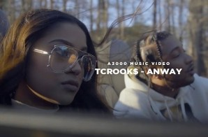 TCrook$ – Anyway (Video)