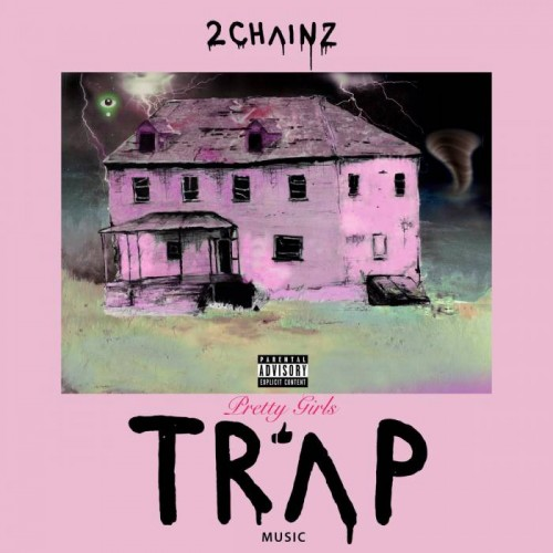 2c-500x500 2 Chainz Reveals 'Pretty Girls Like Trap Music' Album Artwork