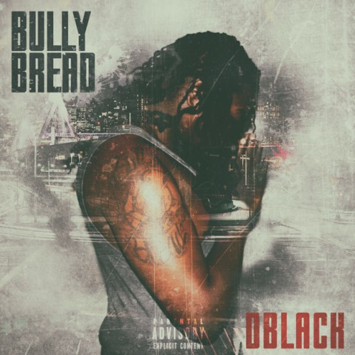 Bully-500x500 D Black - Bully Bread (Video)