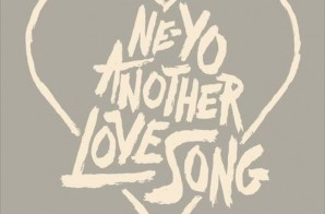 Ne-Yo – Another Love Song