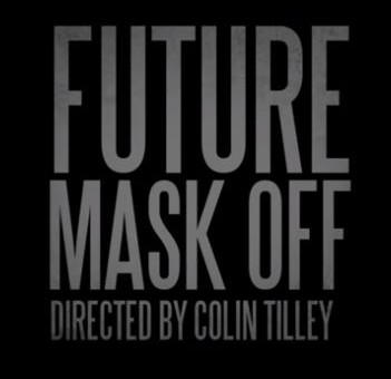 "Future Reveals ""Mask Off"" Video Trailer"