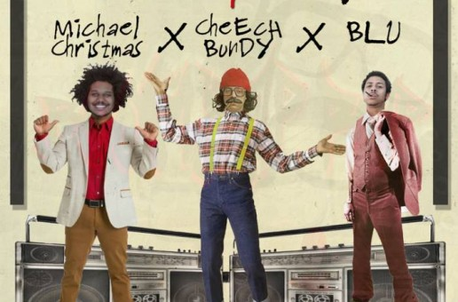 Cheech Bundy – HipHopNerd Ft. Michael Christmas & Blu