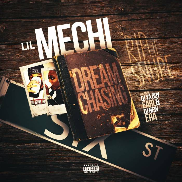IMG_2642 Lil Mechi - Dream Chasing (Mixtape)