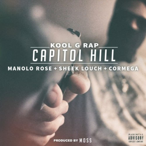 KGR_CapitolHill-500x500 Kool G Rap - Capitol Hill Ft. Cormega, Sheek Louch & Manolo Rose