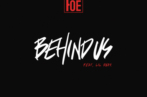 LUD FOE – Behind Us Ft. Lil Durk
