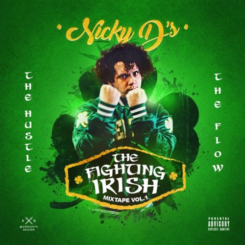Nicky_D_The_Fighting_Irish_Vol_1-front-large-500x500 Nicky D's - The Fighting Irish Vol. 1 (Mixtape)