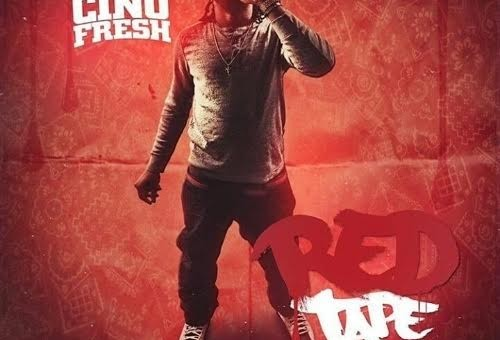 Cino Fresh – Red Tape (Mixtape)