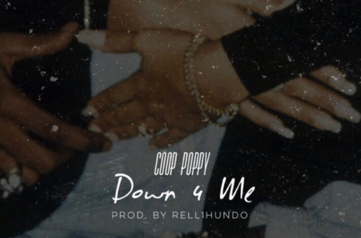 Coop Poppy – Down 4 Me (Audio)