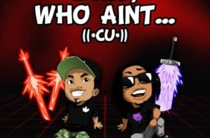 HHS1987 Premiere: ((*CU*)) Clearly Undeniable – Wait, Who Ain't… (Prod. By SdotFire)