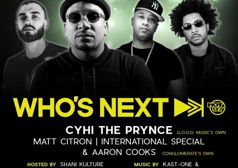 Hot 97 Who's Next Live Ft. Cyhi The Prynce & More on May 15th at SOB's!