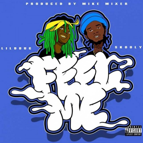 ld-500x500 Lil Doug x Skooly - Feel Me (Prod. By Mike Mixer)