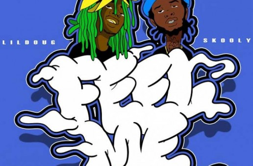 Lil Doug x Skooly – Feel Me (Prod. By Mike Mixer)