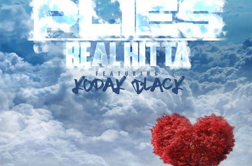 Plies – Real Hitta Ft. Kodak Black