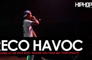 "Reco Havoc Performs at The Rick Ross ""Rather You Than Me"" Tour (Philly)"