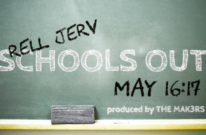 Rell Jerv – School's Out