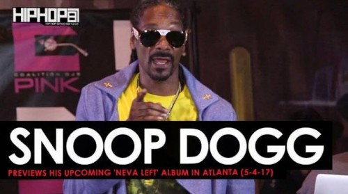 snoop-500x279 Snoop Dogg Previews His Upcoming 'Neva Left' Album in Atlanta (5-4-17) (Video)