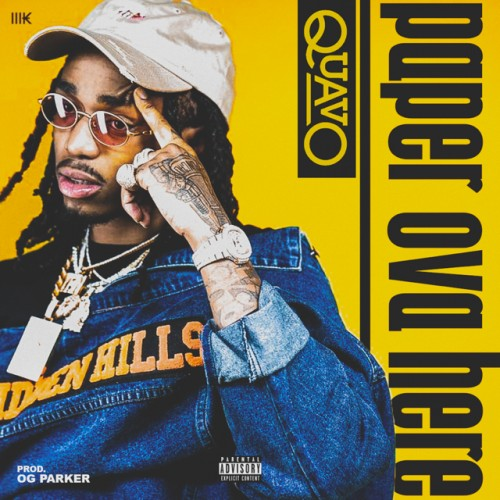 unnamed-6-500x500 Quavo - Paper Over Here (Prod. by OG Parker)