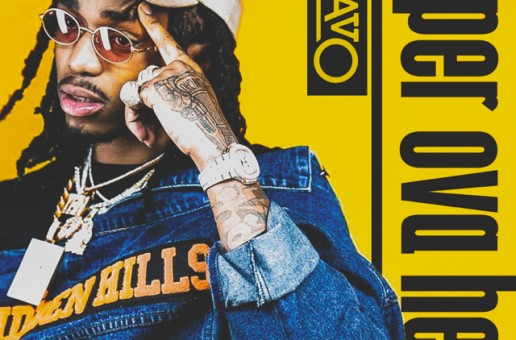 Quavo – Paper Over Here (Prod. by OG Parker)