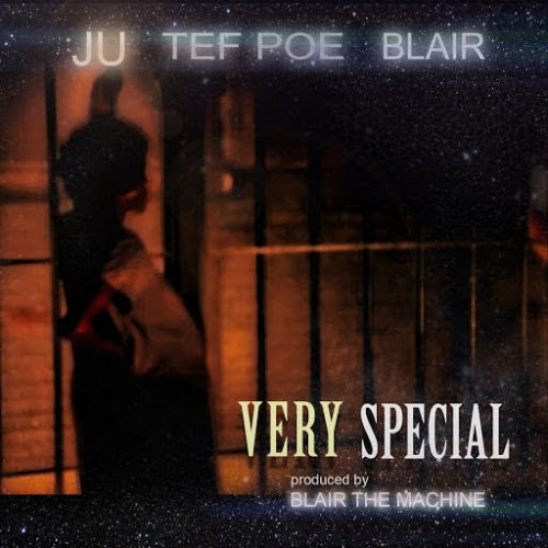 unnamed-9-500x500 Ju x Tef Poe - Very Special (Prod. by Blair The Machine)
