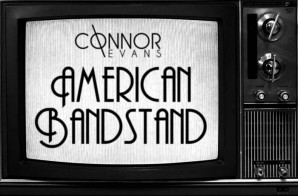 Connor Evans – American Bandstand