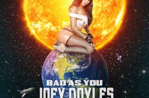 Joey Doyles – Bad As You