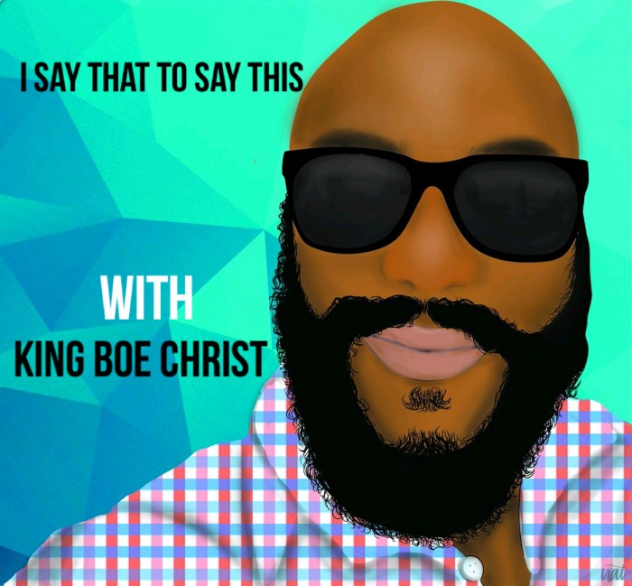 Podcast-Cover-copy King Boe Christ - I Had to Say This Podcast (Ep. 5) Ft. B'Asia