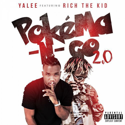 Pokema-N-Go Yalee - Pokema -N- Go Ft. Rich The Kid
