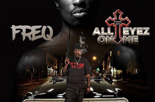 Young Freq – All Eyez On Me (Video)