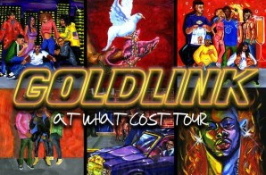 GoldLink Announces 'At What Cost' Tour